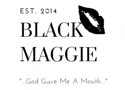 Black Maggie